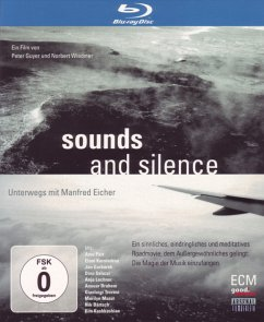 Sounds and Silence - Unterwegs mit Manfred Eicher - Dokumentation