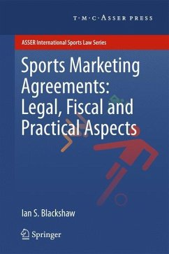 Sports Marketing Agreements: Legal, Fiscal and Practical Aspects - Blackshaw, Ian S.