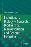 Evolutionary Biology - Concepts, Biodiversity, Macroevolution and Genome Evolution