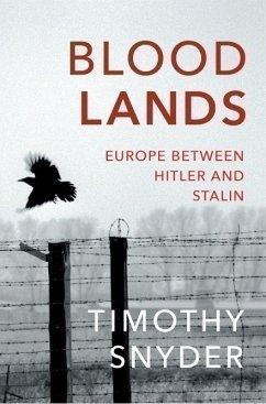 Bloodlands - Snyder, Timothy