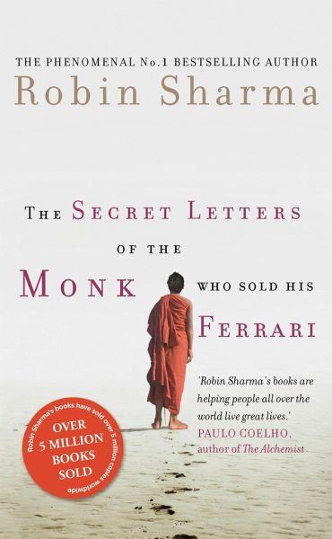 The Secret Letters Of The Monk Who Sold His Ferrari Von