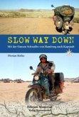 Slow Way Down