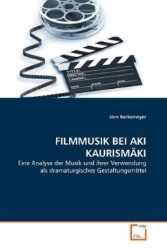 FILMMUSIK BEI AKI KAURISMÄKI - Barkemeyer, Jörn