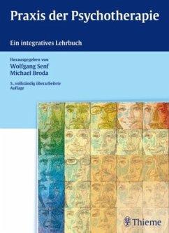 Praxis der Psychotherapie - Senf, Wolfgang; Broda, Michael