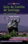 Guía do Camiño de Santiago - Pombo Rodríguez, Antón . . . [et al. ]