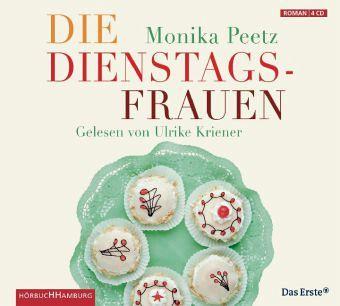 Die Dienstagsfrauen / Dienstagsfrauen Bd.1 (4 Audio-CDs) - Peetz, Monika