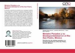Metales Pesados y su Biodisponibilidad en el Río San Pedro, México - Gómez Álvarez, Agustín; Valenzuela G., Leobardo; Meza Figueroa, Diana