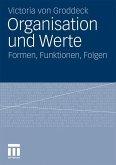 Organisation und Werte