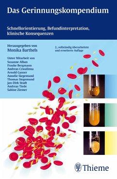 Das Gerinnungskompendium - Barthels, Monika
