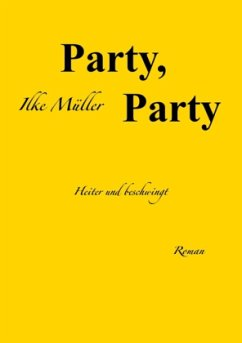 Party, Party - Müller, Ilke