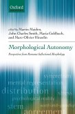 Morphological Autonomy: Perspectives from Romance Inflectional Morphology