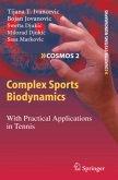 Complex Sports Biodynamics