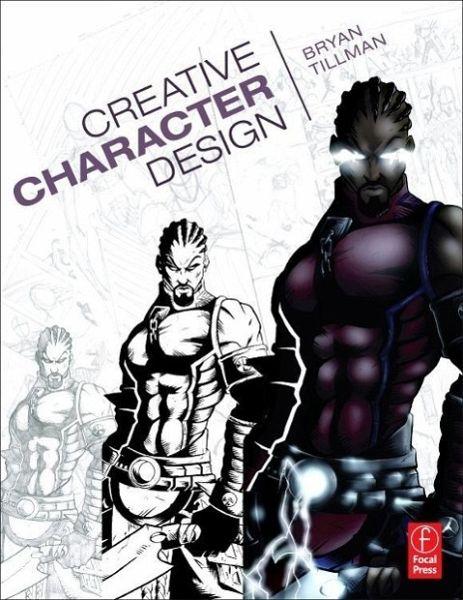Character Design Theory Pdf : Creative character design von bryan tillman englisches