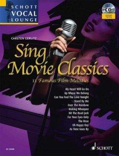 Sing Movie Classics, Gesang und Klavier, m. Audio-CD