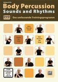 Body Percussion. Sounds and Rhythms, m. DVD