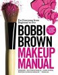 Bobbi Brown Makeup Manual: For …