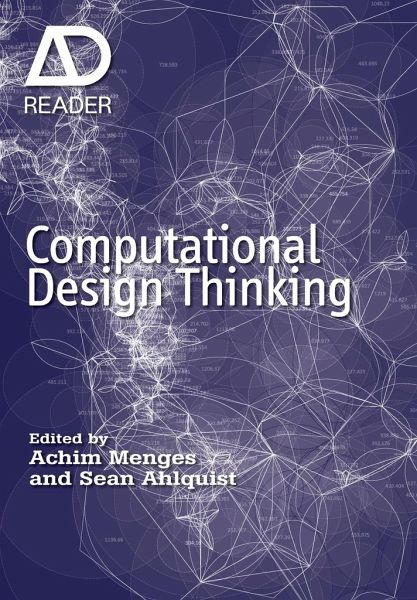 Computational Design Thinking Von Achim Menges Sean