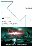 Danger Zone - Science Fiction Stories