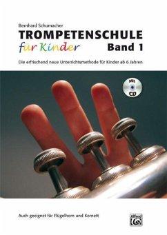 Trompetenschule für Kinder, m. Audio-CD - Schumacher, Bernhard