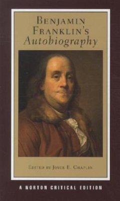 Benjamin Franklin's Autobiography - Franklin, Benjamin