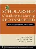 Scholarship of Teaching and Learning Reconsidered