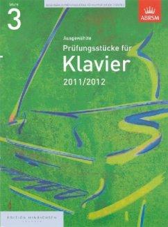 Ausgewählte Prüfungsstücke für Klavier 2011/2012