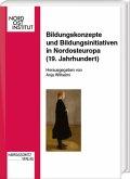 Bildungskonzepte und Bildungsinitiativen in Nordosteuropa (19. Jahrhundert)