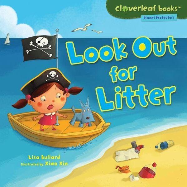 Look Out for Litter - Bullard, Lisa