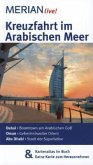 Kreuzfahrt im Arabischen Meer