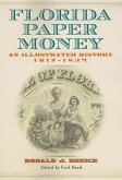 Florida Paper Money: An Illustrated History, 1817-1934