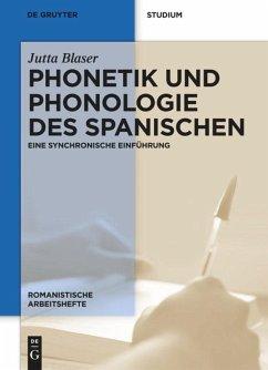 Phonetik und Phonologie des Spanischen - Blaser, Jutta