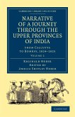 Narrative of a Journey Through the Upper Provinces of India, from Calcutta to Bombay, 1824-1825 - Volume 2
