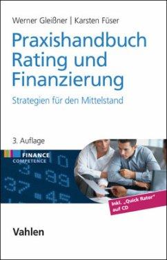 Praxishandbuch Rating und Finanzierung - Gleißner, Werner; Füser, Karsten
