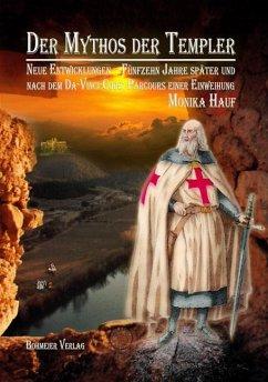 Der Mythos der Templer - Hauf, Monika