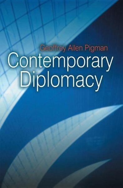 contemporary diplomacy geoffrey pigman pdf