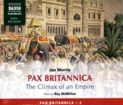 Pax Britannica - The Climax of an Empire, 6 Audio-CDs - Morris, Jan