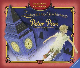 Zauberklang-Geschichten Peter Pan / Pop-up Buch - Hamilton, Libby; Mai, Manfred