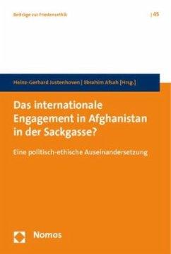 Das internationale Engagement in Afghanistan in der Sackgasse?