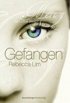 Gefangen / Mercy Bd.1 - Lim, Rebecca
