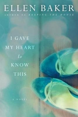I Gave My Heart to Know This - Baker, Ellen