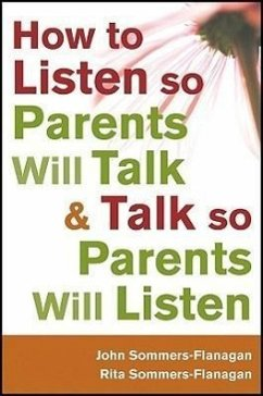 How to Listen so Parents Will - Sommers-Flanagan, Rita; Sommers-Flanagan, John