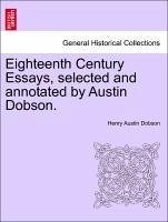 Dobson, H: Eighteenth Century Essays, selected and annotated