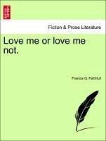 Faithfull, F: Love me or love me not, vol. I