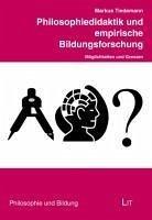 Philosophiedidaktik und empirische Bildungsfors...