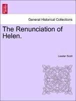 The Renunciation of Helen. - Scott, Leader