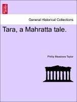 Tara, a Mahratta Tale.