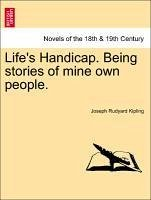 Life's Handicap. Being Stories Of Mine Own People.