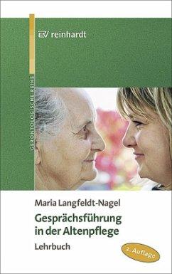 Gesprächsführung in der Altenpflege - Langfeldt-Nagel, Maria