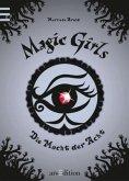 Die Macht der Acht / Magic Girls Bd.8