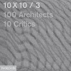 10x10/3: 100 Architects, 10 Critics
